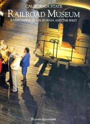 Cover of: California State Railroad Museum | Richard Steinheimer