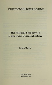 The Political Economy of Democratic Decentralization