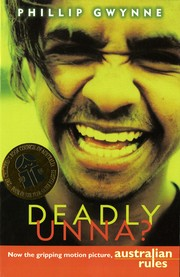 Cover of: Deadly, unna?