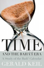 Cover of: Time and the Bahá'í Era |