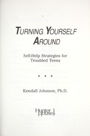 Cover of: Turning yourself around | Kendall Johnson