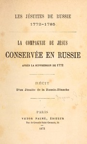 Cover of: Les Jésuites de Russie, 1772-1785