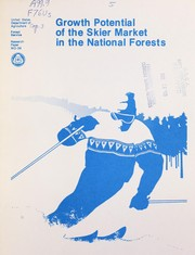 Cover of: Growth potential of the skier market in the National forests |