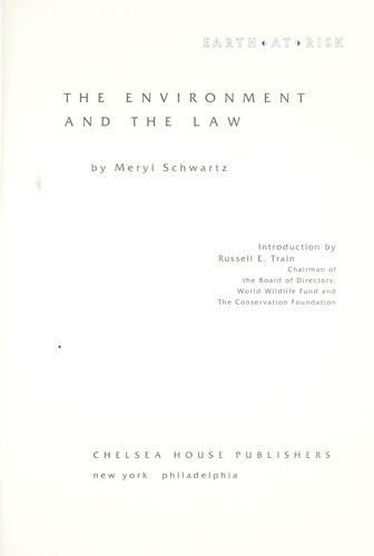The environment and the law by Meryl Schwartz
