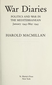 War diaries by Harold Macmillan