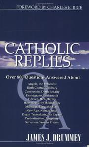 Cover of: Catholic replies | James J. Drummey