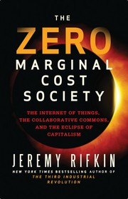 Cover of: The Zero Marginal Cost Society