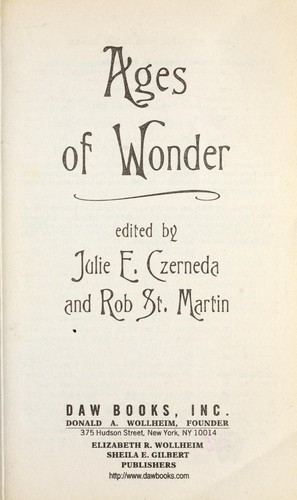 Ages of wonder by Julie E. Czerneda, Rob St. Martin