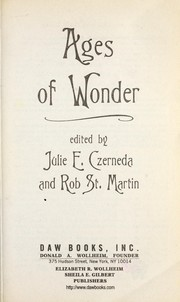 Cover of: Ages of wonder | Julie E. Czerneda, Rob St. Martin