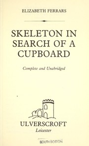 Cover of: Skeleton in search of a cupboard