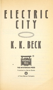 Cover of: Electric City. | K. K. Beck