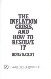 Cover of: The inflation crisis, and how to resolve it
