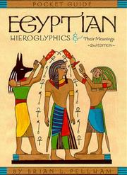 Cover of: Egyptian Hieroglyphics and Their Meanings