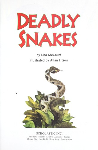 DEADLY SNAKES by Lisa McCourt