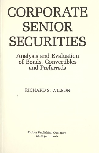 Corporate senior securities by Wilson, Richard S.