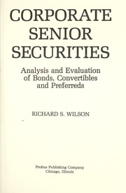 Cover of: Corporate senior securities | Wilson, Richard S.