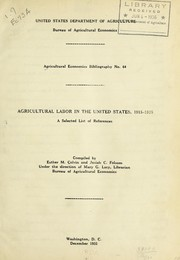 Cover of: Agricultural labor in the United States, 1915-1935