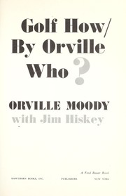 Cover of: Golf how/by Orville who? | Orville Moody