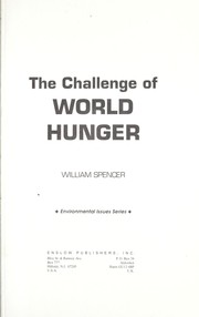 Cover of: The challenge of world hunger | Spencer, William