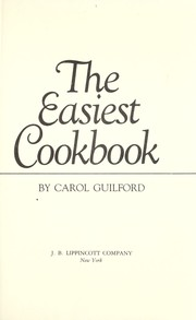 Cover of: The easiest cookbook | Carol Guilford
