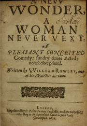 Cover of: A new wonder, a woman never vext