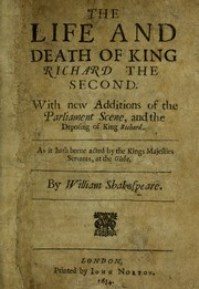 Cover of: The life and death of King Richard the Second | William Shakespeare