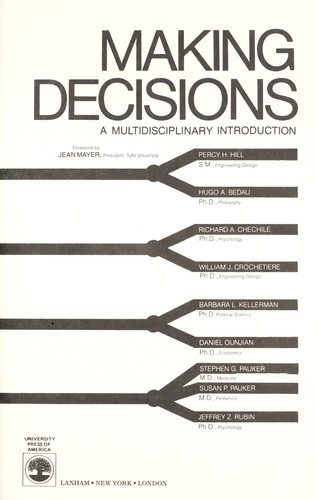 Making decisions : a multidisciplinary introduction by