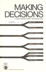 Cover of: Making decisions : a multidisciplinary introduction |