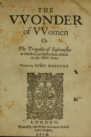 Cover of: The vvonder of vvomen, or, The tragedie of Sophonisba by John Marston