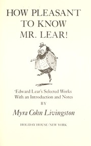 Cover of: How pleasant to know Mr. Lear!