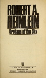 Cover of: Orphans Of The Sky | Robert A. Heinlein