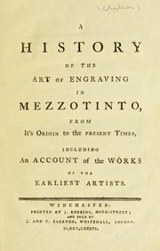 Cover of: A history of the art of engraving in mezzotinto