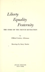 Cover of: Liberty, equality, fraternity