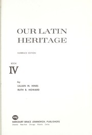 Cover of: Our Latin Heritage | Lillian M. Hines