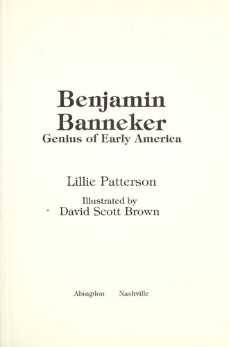 Benjamin Banneker, genius of early America by Lillie Patterson