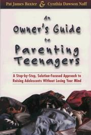 Cover of: An owner's guide to parenting teenagers