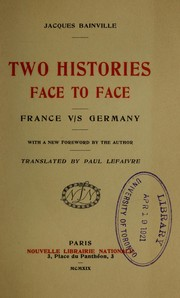 Cover of: Two histories face to face, France versus Germany