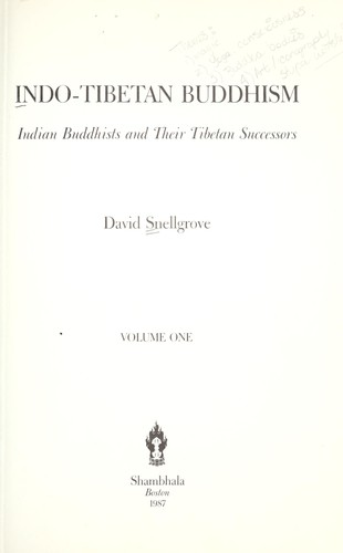Indo-Tibetan Buddhism : Indian Buddhists and their Tibetan successors by