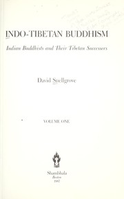 Cover of: Indo-Tibetan Buddhism : Indian Buddhists and their Tibetan successors |