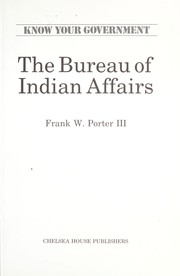 Cover of: The Bureau of Indian Affairs