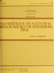 Self-fertility of a central Oregon source of Ponderosa pine by Frank C. Sorensen