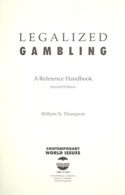 Cover of: Legalized gambling | William Norman Thompson