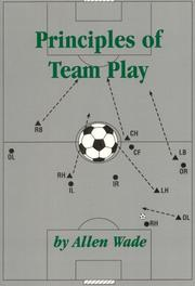 Principles Of Team Play by Allen Wade