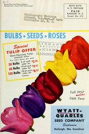 Cover of: Bulbs, seeds, roses | Wyatt-Quarles Seed Company