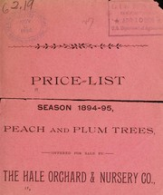 Cover of: Price list season 1894-95 | Hale Orchard & Nursery Co