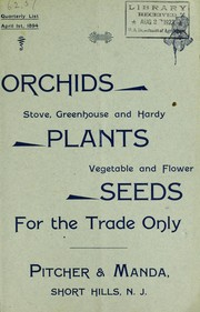 Cover of: Orchids, stove, greenhouse and hardy plants, vegetable and flower seeds | Pitcher & Manda