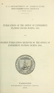 Cover of: Publications of the Office of Experiment Stations issued during 1905 and station publications received by the Office of Experiment Stations during 1905