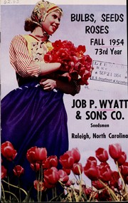 Cover of: Bulbs, seeds, roses | Job P. Wyatt and Sons Company