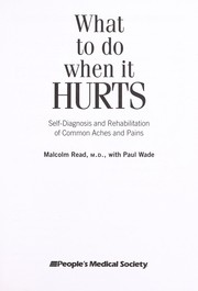 Cover of: What to do when it hurts
