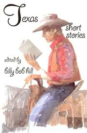 Cover of: Texas Short Stories | Billy B. Hill